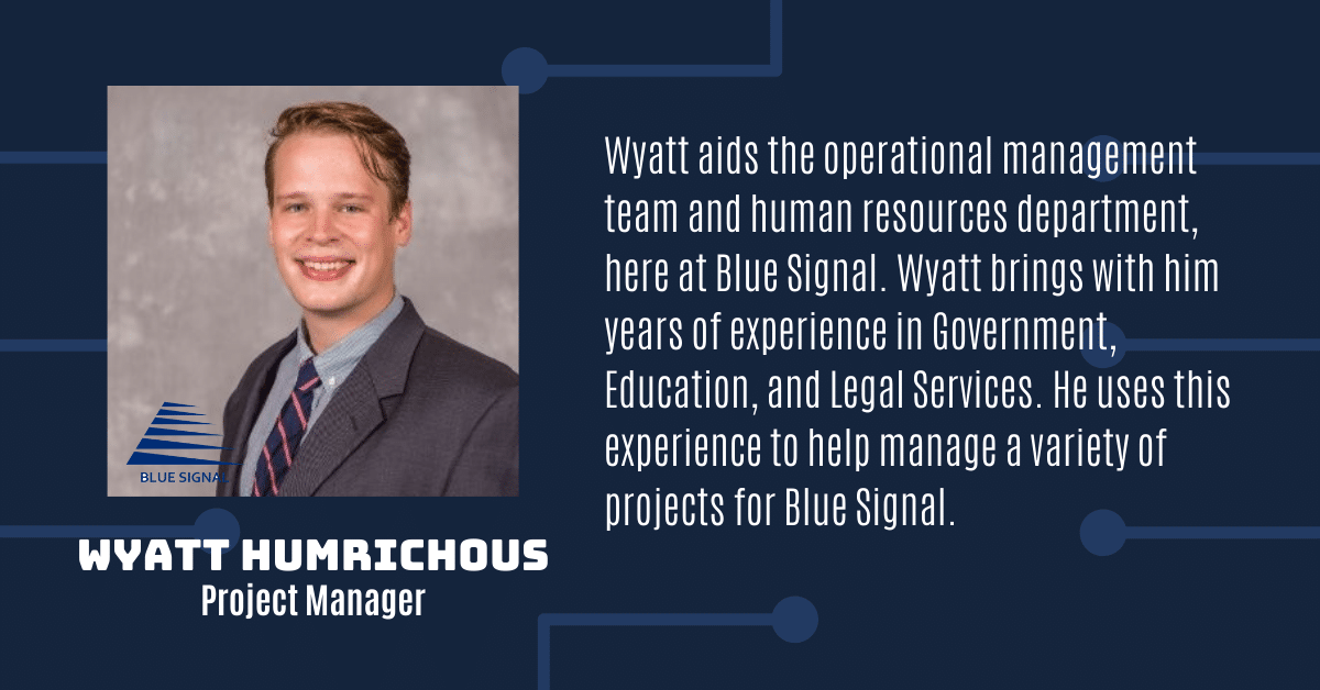 Wyatt Humrichous Project Manager