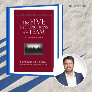 Brent - The Five Disfunctions of a Team