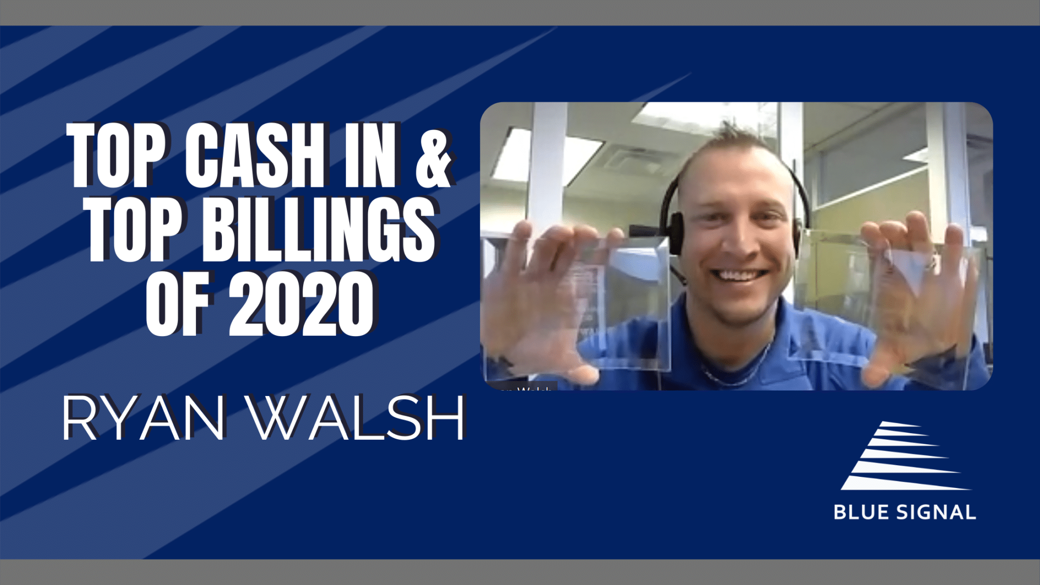 Top Cash In & Top Billings 2020 - Ryan Walsh